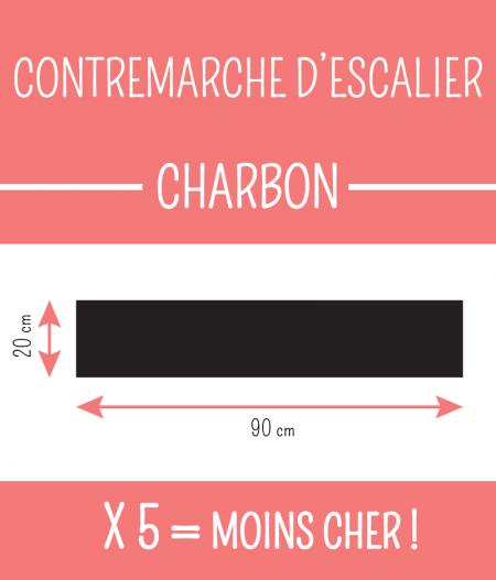 Taille : CONTREMARCHE D'ESCALIER CHARBON